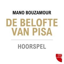 Mano Bouzamour De belofte van Pisa - Hoorspel