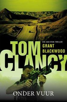 Grant Blackwood Tom Clancy Onder vuur
