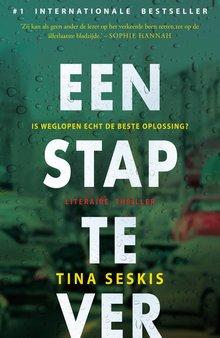 Tina Seskis Een stap te ver - Is weglopen echt de beste oplossing?