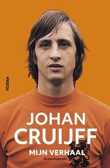 Johan Cruijff Johan Cruijff - mijn verhaal - de autobiografie