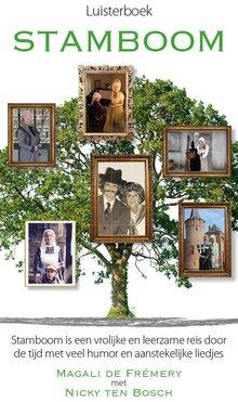 Magali de Frémery Stamboom - Stamboom is een vrolijke en leerzame reis door de tijd met veel humor en aanstekelijke liedjes