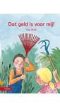 Meer info over Riet Wille Dat geld is voor mij! bij Luisterrijk.nl