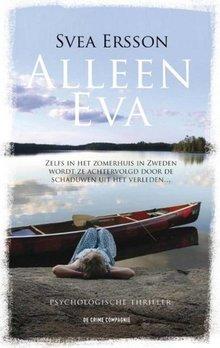 Svea Ersson Alleen Eva - Psychologische thriller
