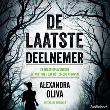Alexandra Oliva De laatste deelnemer - Ze wilde op avontuur. Ze wist niet dat het zó zou aflopen