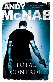 Andy McNab Total control - Een Nick Stone-thriller