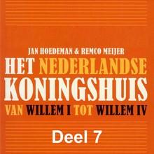 Jan Hoedeman Het Nederlandse koningshuis - deel 7: Willem IV - Van Willem I tot Willem IV