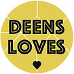 DEENS LOVES