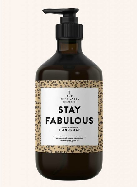 the gift label stay fabulous handsoap