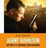 Lumière Crime Films AGENT HAMILTON - BUT NOT IF IT CONCERNS YOUR DAUGHTER