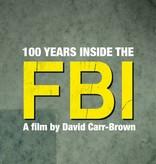 Lumière 100 YEARS INSIDE THE FBI   DVD