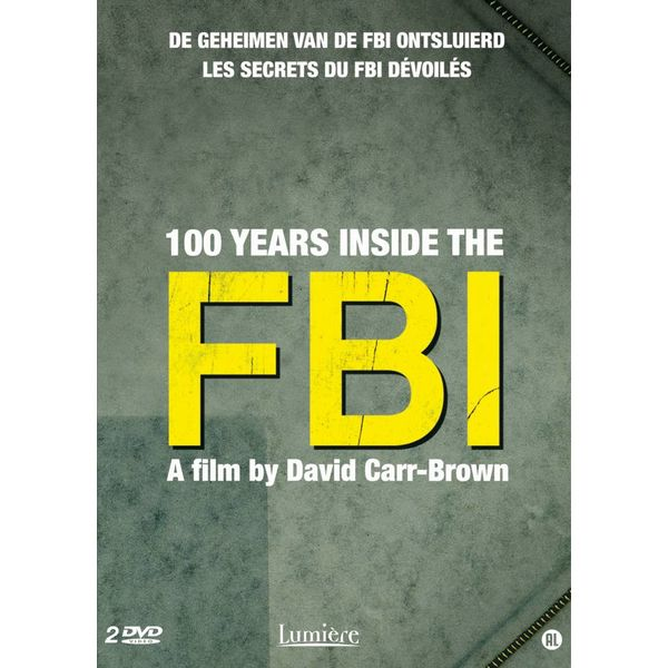100 YEARS INSIDE THE FBI