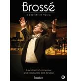 Lumière BROSSÉ | DVD