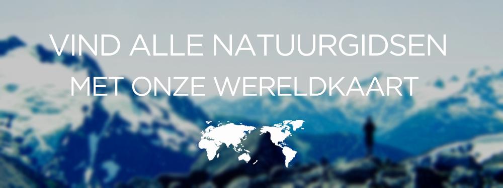 Bekijk al onze natuurgidsen op onze wereldkaart.