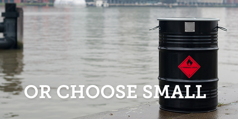 Or choose small!
