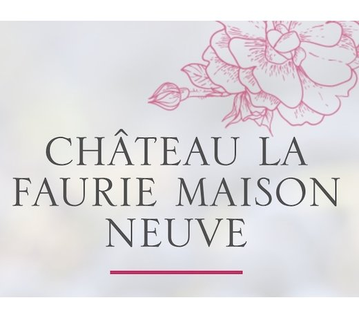 Château Faurie Maison Neuve