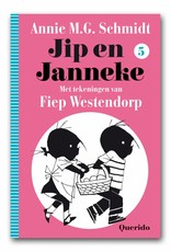 Querido Jip and Janneke Book 5 - Annie M.G. Schmidt and Fiep Westendorp