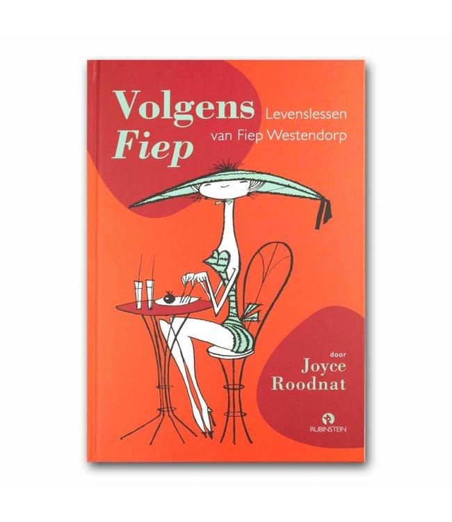 Rubinstein Volgens Fiep: levenslessen van Fiep Westendorp