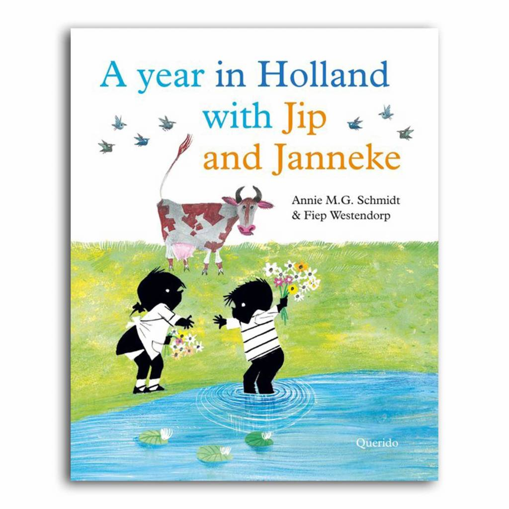 Querido A year in Holland with Jip and Janneke (ENG) - Annie M.G. Schmidt