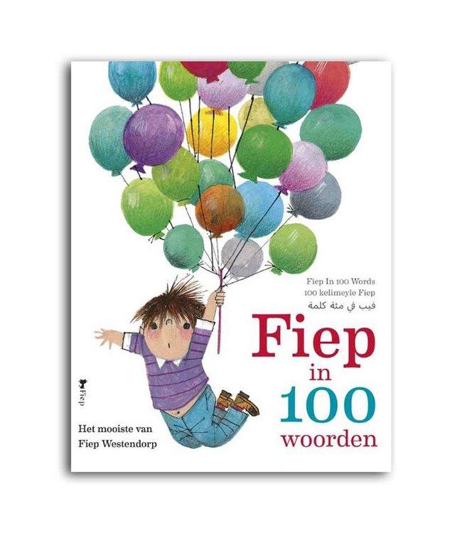 Fiep in 100 words: the best of Fiep Westendorp (in Dutch)