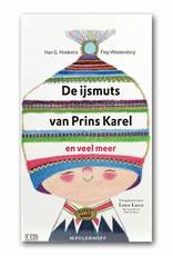 De ijsmuts van prins Karel (CD-audiobook in Dutch) - Han G. Hoekstra
