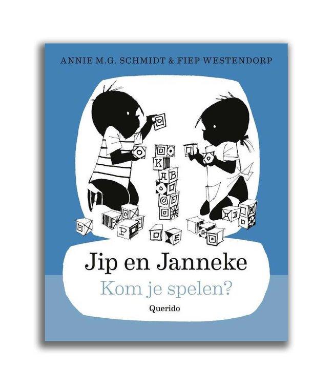 Jip en Janneke - Kom je spelen? Annie M.G. Schmidt en Fiep Westendorp