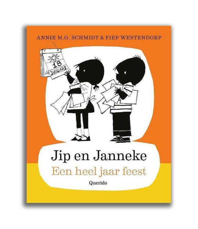 Jip en Janneke - Een heel jaar feest, Annie M.G. Schmidt en Fiep Westendorp