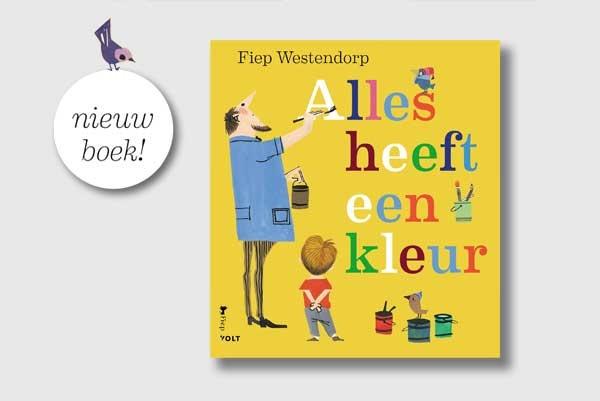 Alles heeft een kleur - boek - Fiep Westendorp