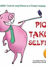 Pig takes selfies (Chinees - in vereenvoudigde karakters)