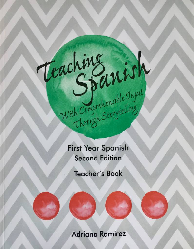 Teaching Spanish with comprehensible input through storytelling - level 1