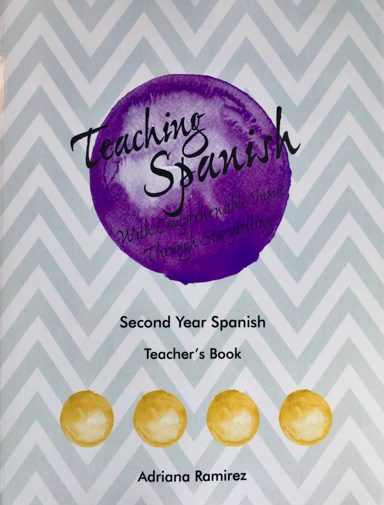 Teaching Spanish with comprehensible input through storytelling - level 2