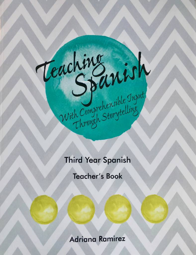 Teaching Spanish with comprehensible input through storytelling - 3