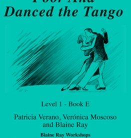 Poor Ana danced the tango
