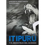 Margarita Pérez García Itipurú y el monstruo del océano