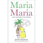 Jennifer Degenhardt Maria Maria - Une histoire d'une orage