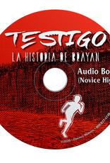 Testigo - La historia de Brayan - Audiobook