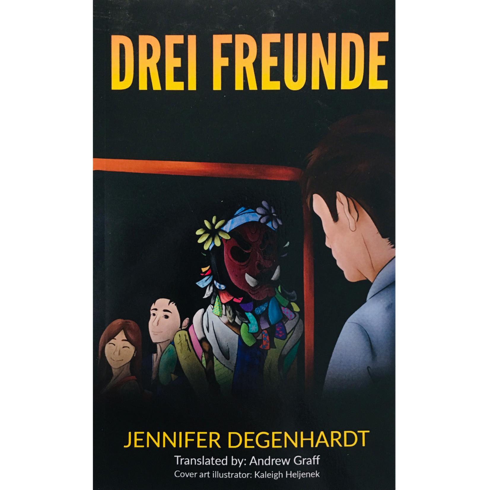 Jennifer Degenhardt Drei Freunde