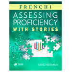 TPRS Books Assessing proficiency with French stories