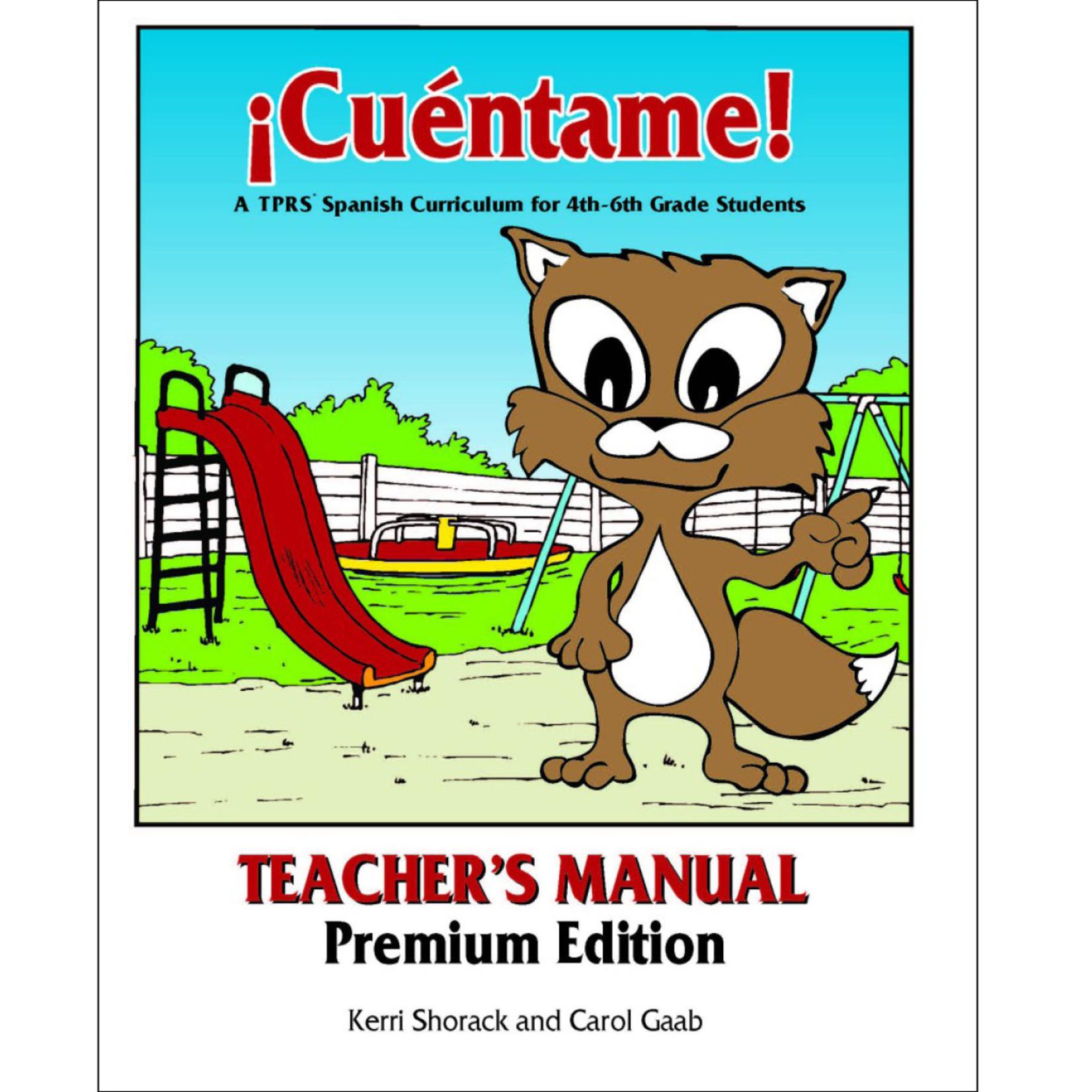 Fluency Matters ¡Cuéntame! Teacher's Manual Premium Edition