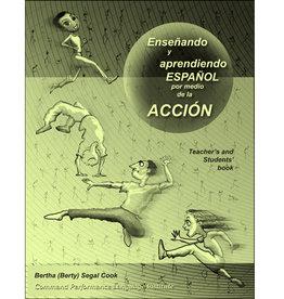 Enseñando y aprendiendo español por medio de la acción