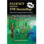 TPRS Books Fluency through TPR Storytelling