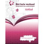Arcos Publishers Het hele verhaal - Student Workbook