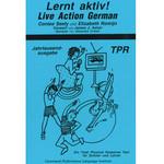 Command Performance Books Lernt aktiv! Live action German!