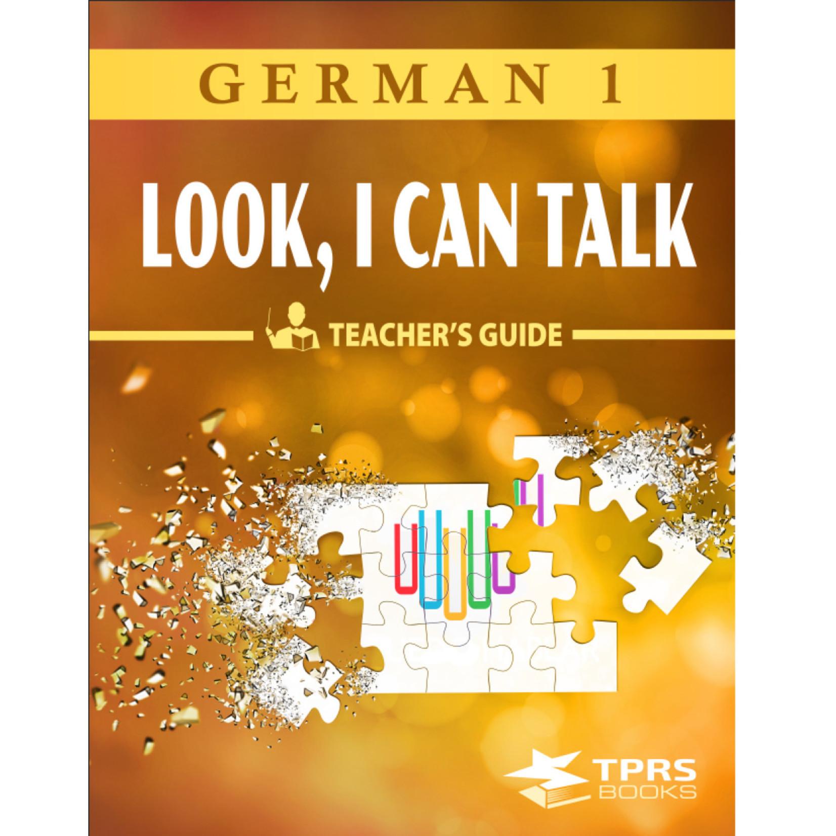 TPRS Books German 1 - Look, I can talk! Teacher's Guide