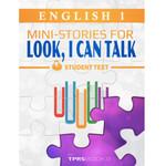 TPRS Books English 1  Look, I Can Talk! Student Text