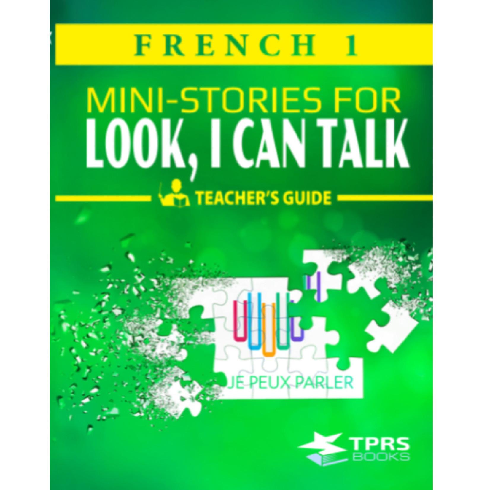 TPRS Books Frans 1 - Look, I can talk! Docentenhandleiding