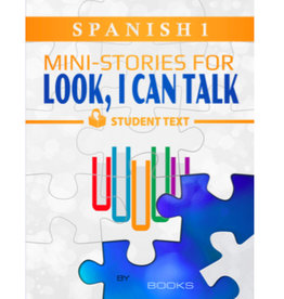 Spanish 1 - Look, I Can Talk! Student Text