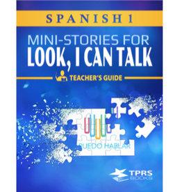 Spanish 1 -  Look, I can talk! Teacher's Guide