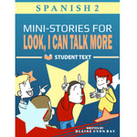 TPRS Books Look, I Can Talk MORE! Spanish - Student Book