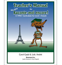 Teacher's Manual for The NEW Raconte-moi encore!