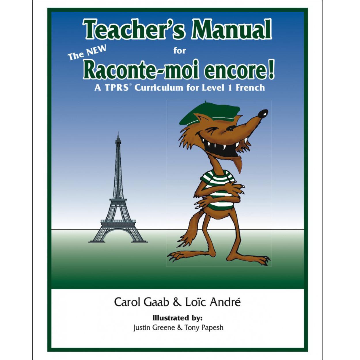 Teacher's Manual for The NEW Raconte-moi encore!